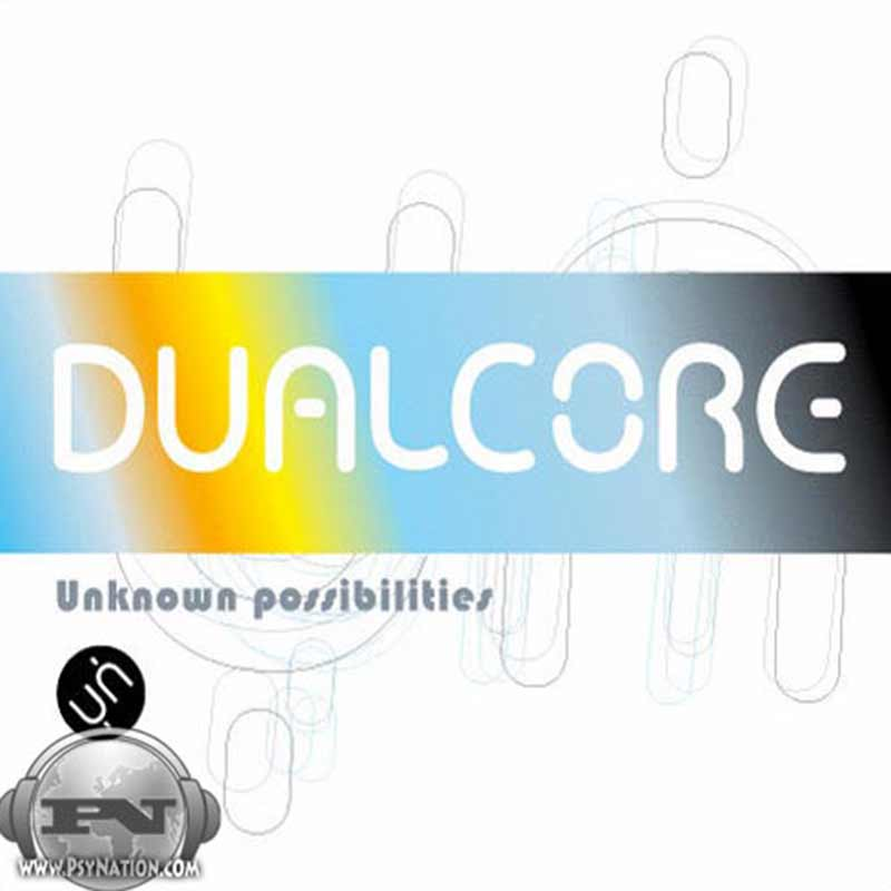 Dual Core - Unknown Possibilities