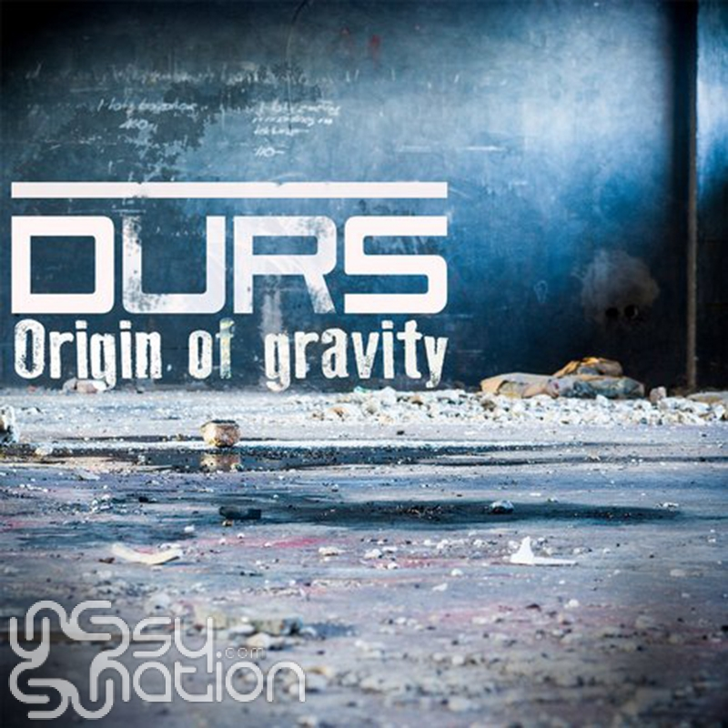 Durs - Origin Of Gravity