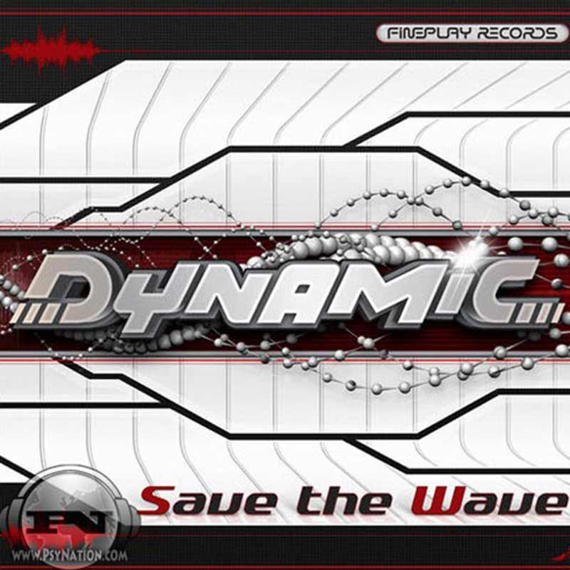 Dynamic - Save The Wave