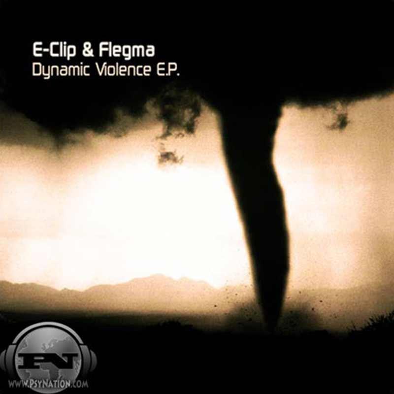 E-Clip & Flegma - Dynamic Violence EP