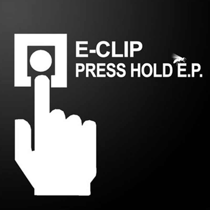 E-Clip - Press Hold EP