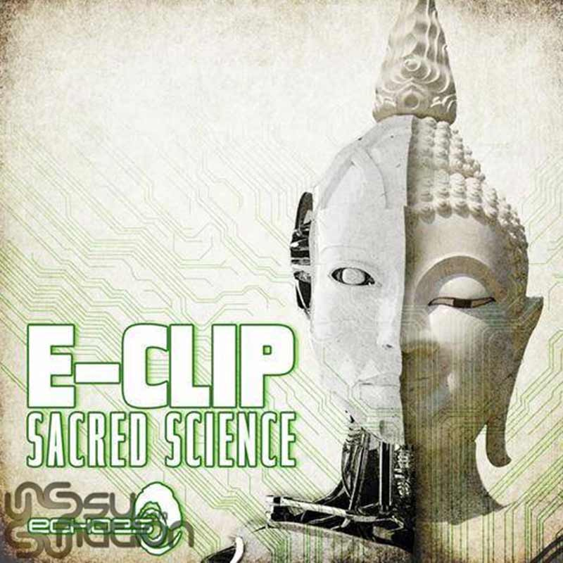 E-Clip – Sacred Science