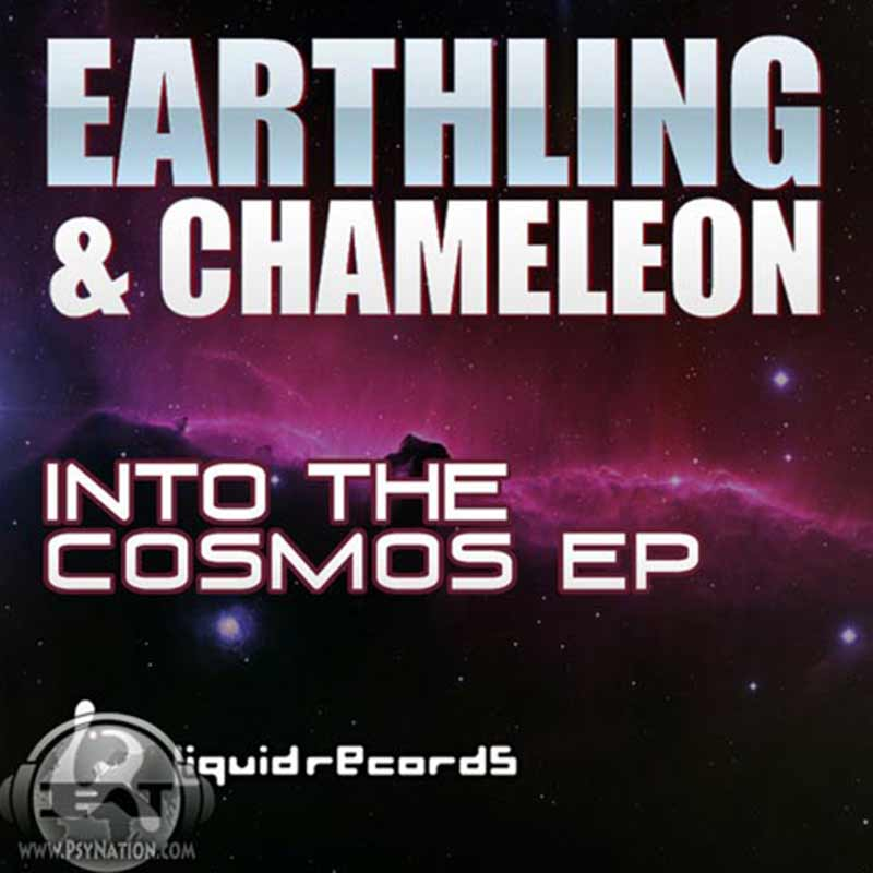 Earthling & Chameleon - Into The Cosmos EP