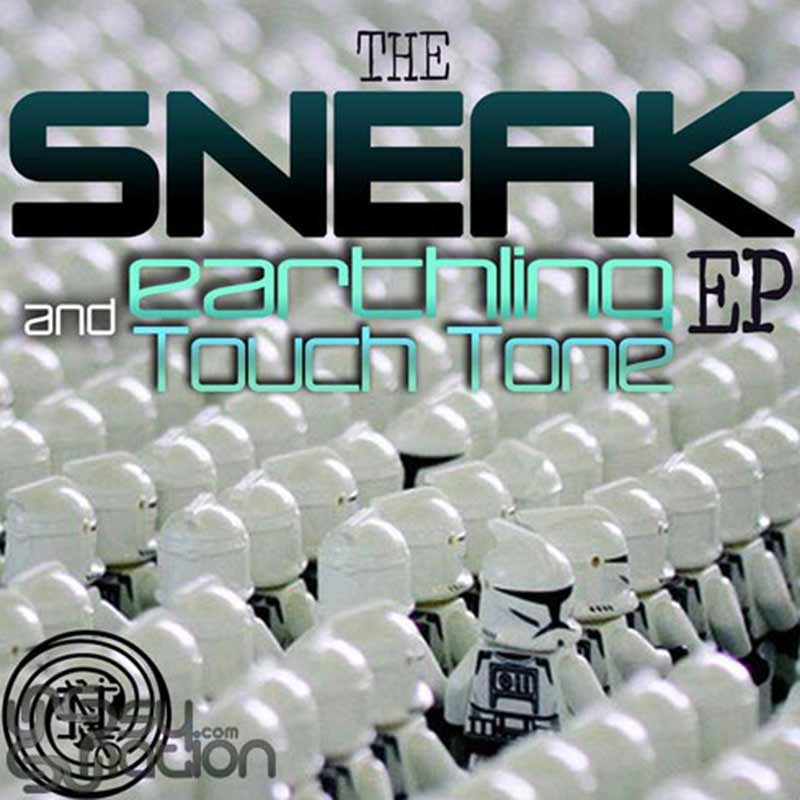 Earthling & Touch Tone - The Sneak