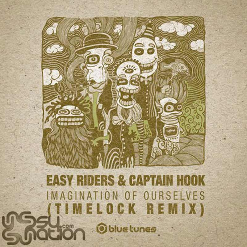 Easy Riders & Captain Hook - Imagination Of Ourselves (Timelock Remix)