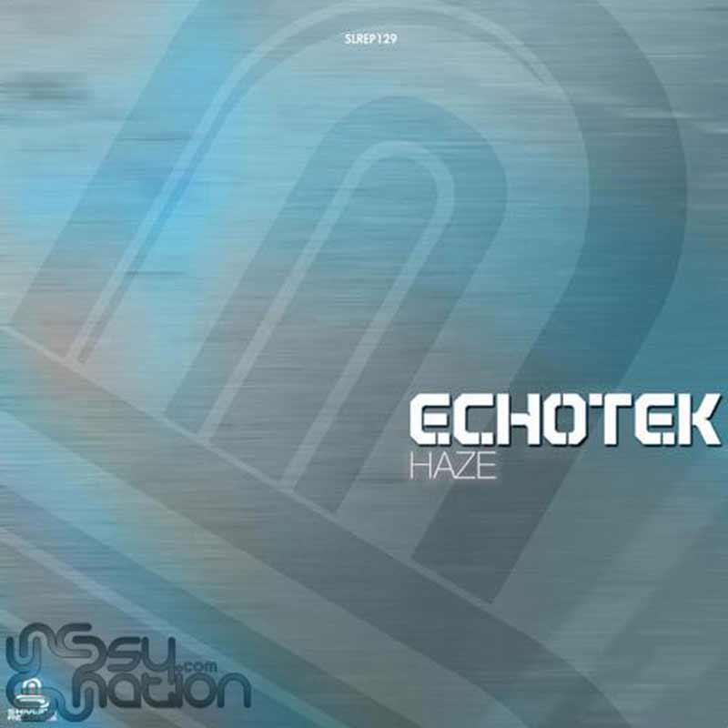 Echotek - Haze