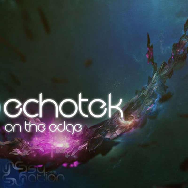 Echotek - On The Edge