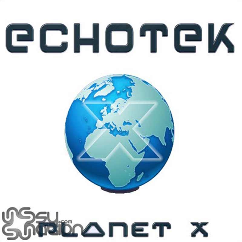 Echotek - Planet X