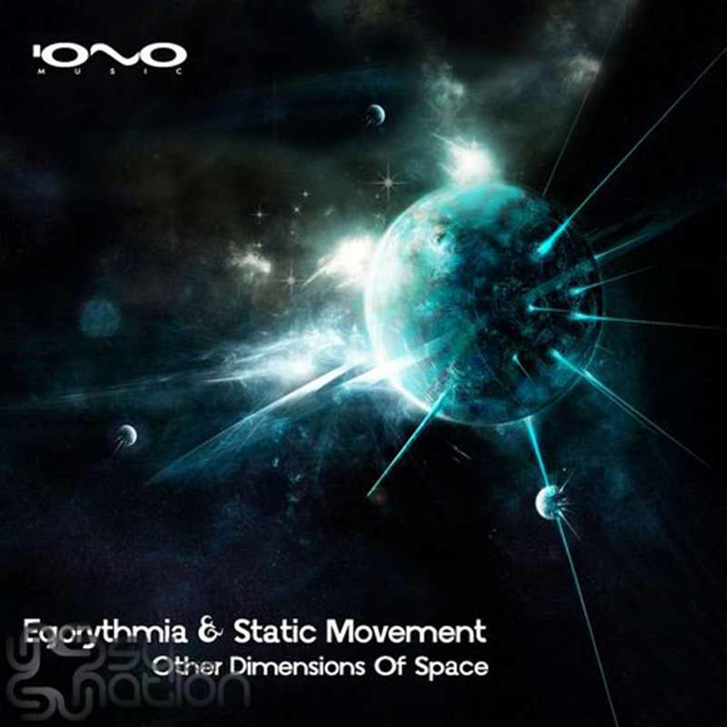 Egorythmia & Static Movement - Other Dimensions Of Space