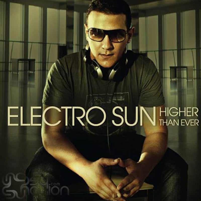 Electro Sun - Higher Than Ever