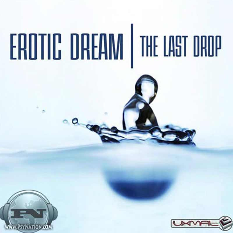 Erotic Dream – The Last Drop