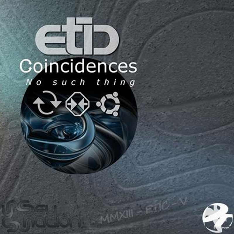Etic - Coincidences No Such Thing