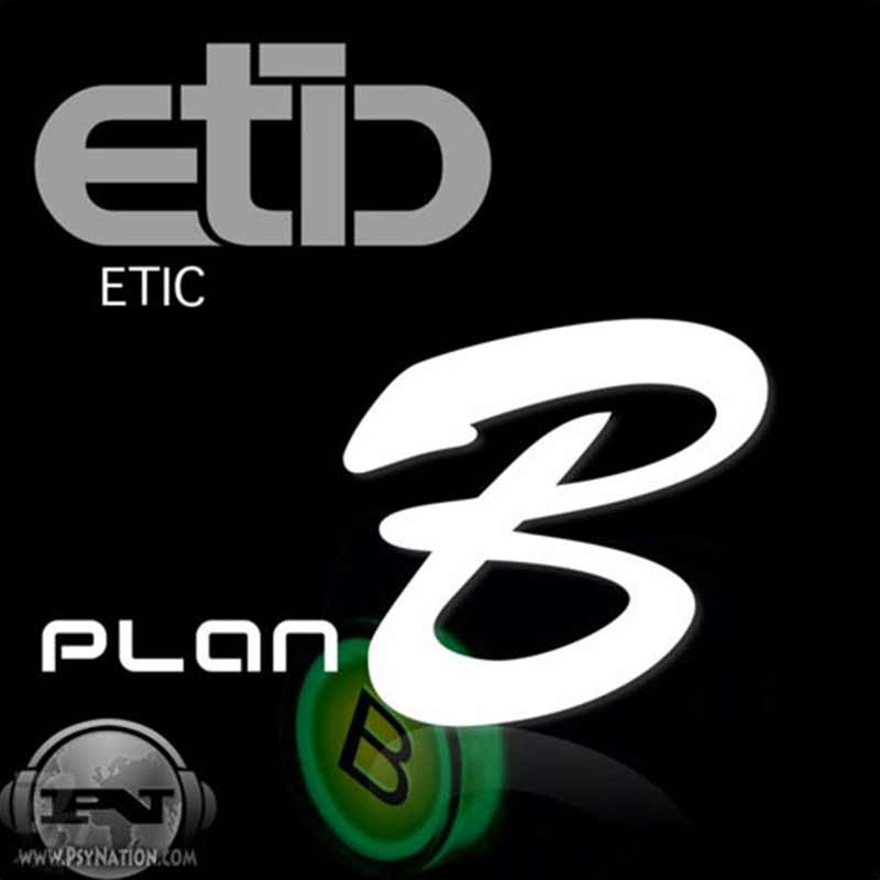 Etic - Plan B