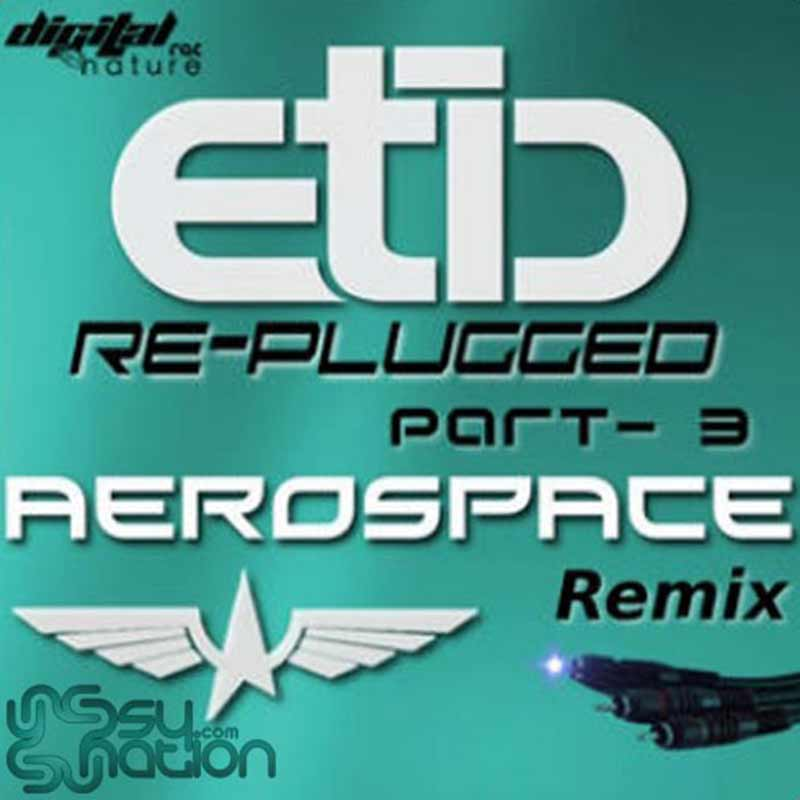 Etic - Re-Plugged Part 03
