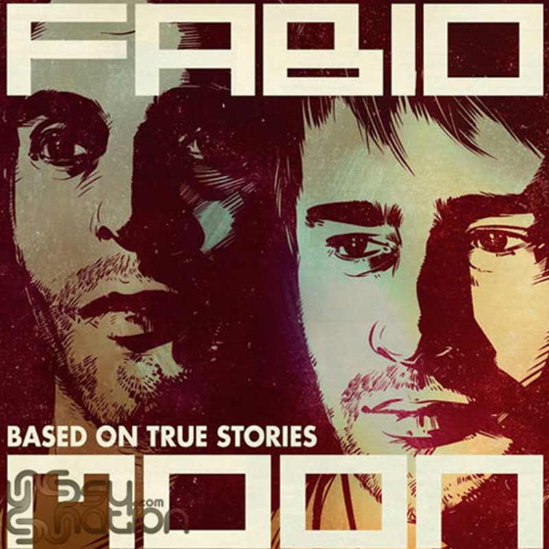 Fabio & Moon – Based On True Stories