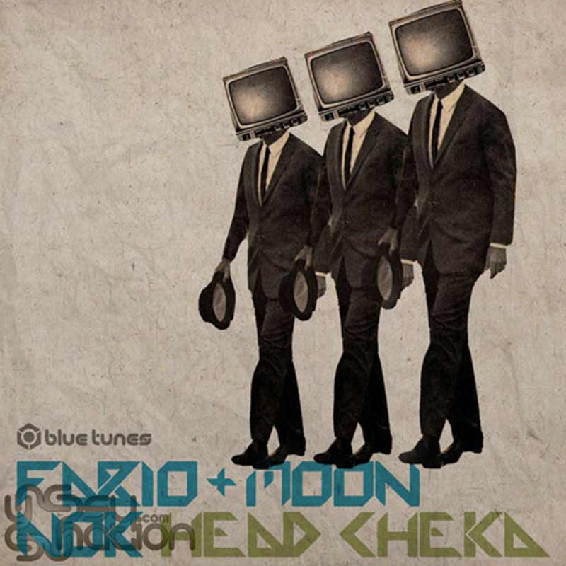 Fabio & Moon & NOK - Head Cheka