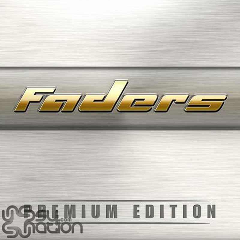 Faders - Premium Edition