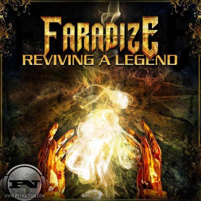 Faradize – Reviving A Legend EP