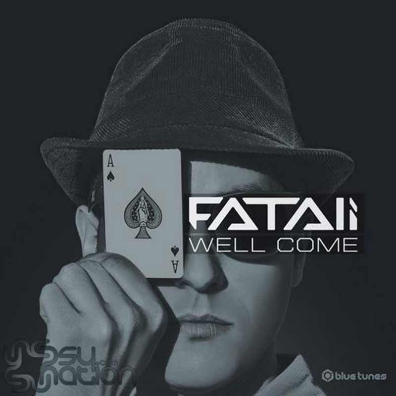Fatali - Well Come