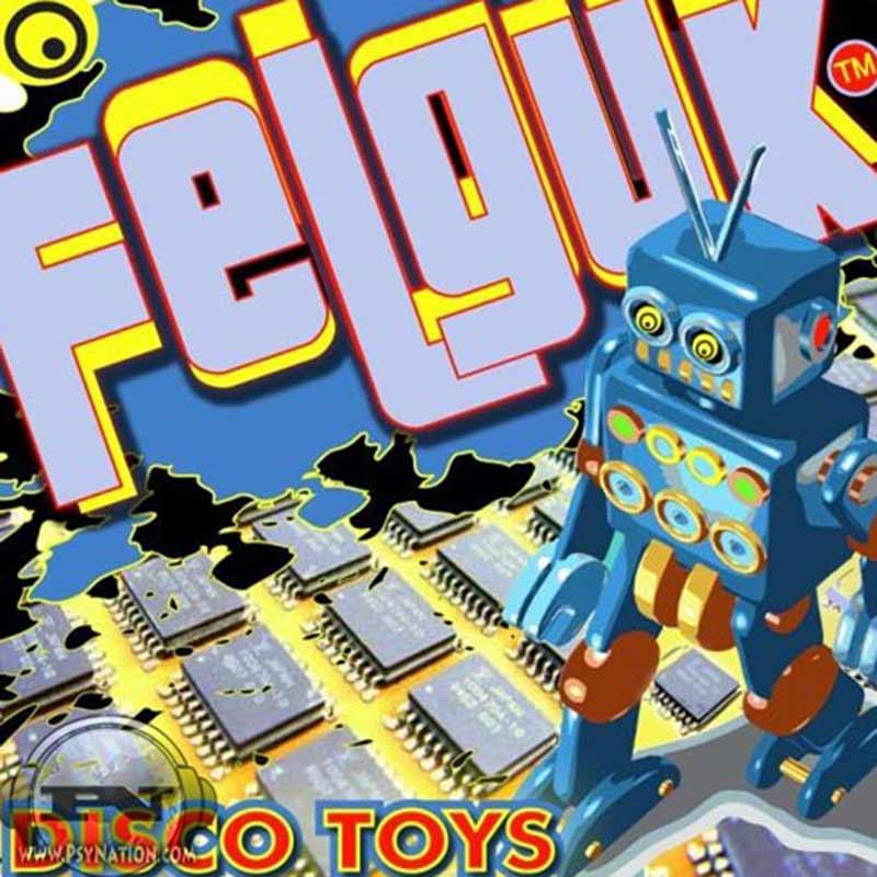 Felguk - Disco Toys