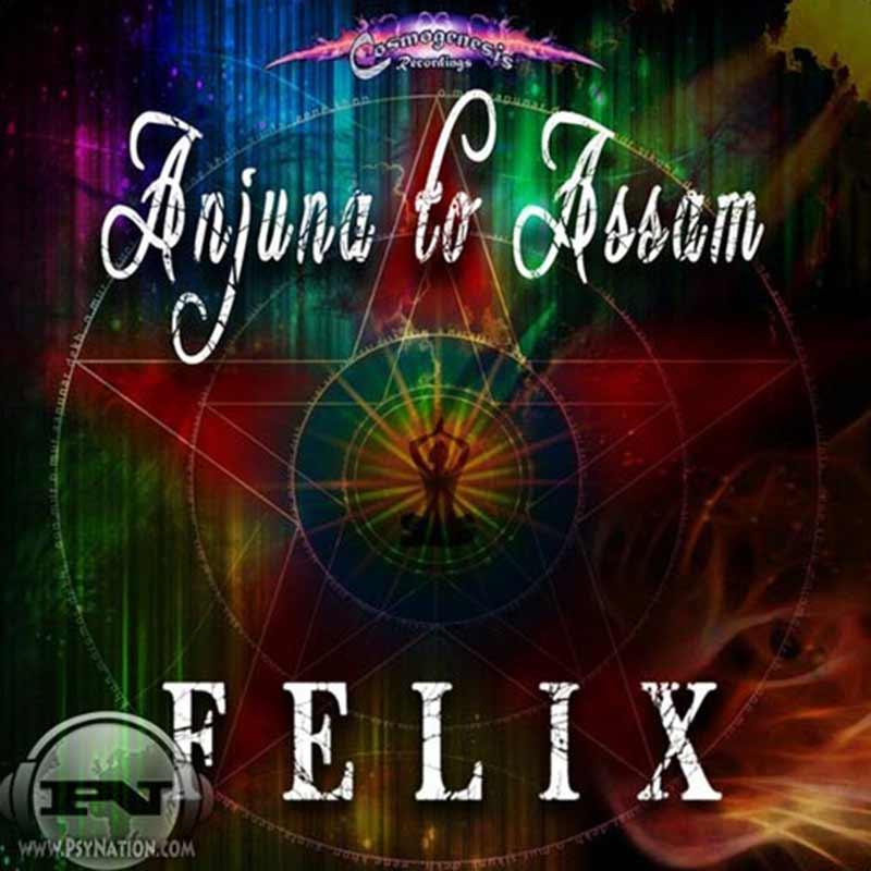 Felix - Anjuna To Assam