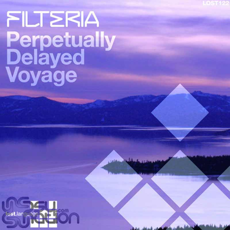 Filteria – Perpetually Delayed Voyage