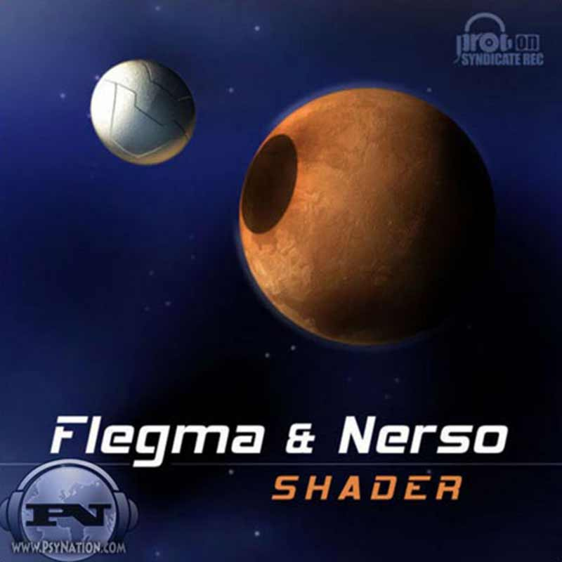 Flegma & Nerso - Shader EP