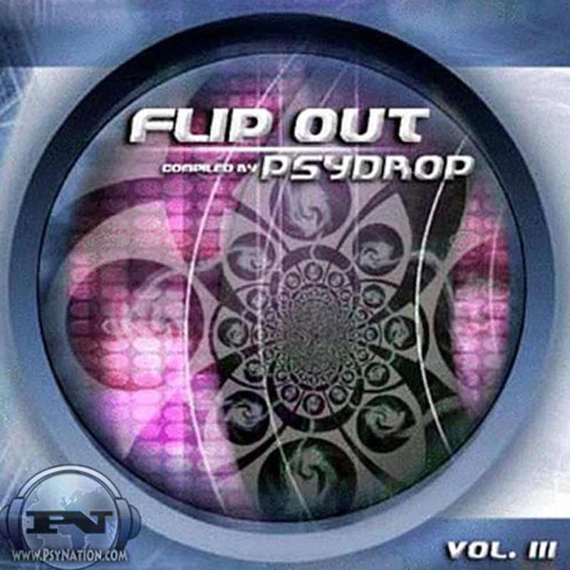 V.A. - Flip Out Vol. 3 (Compiled by PsyDrop)