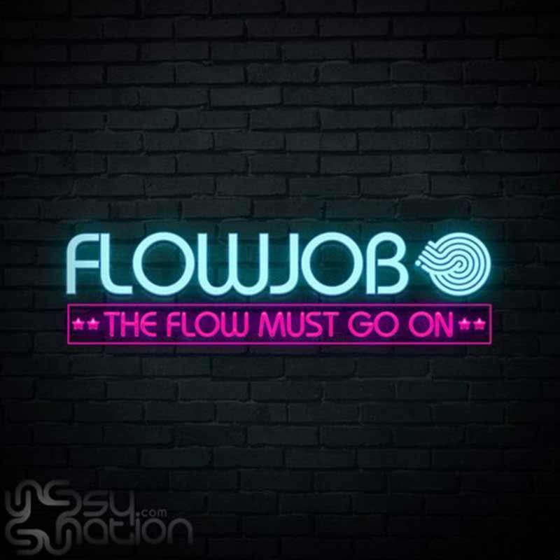 Flowjob - The Flow Must Go On