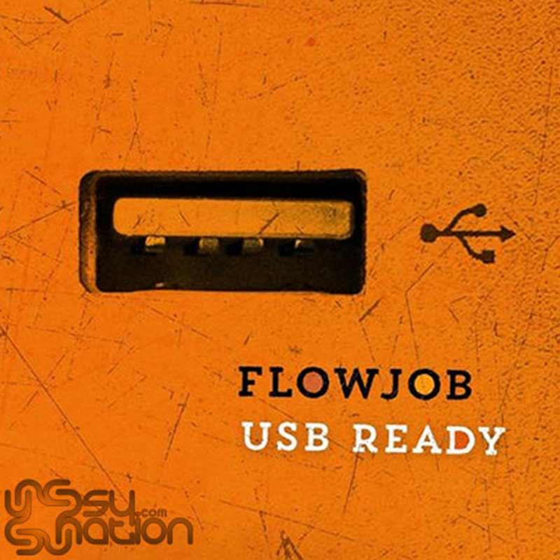 Flowjob - USB Ready
