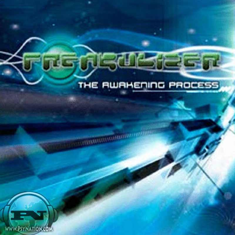 Freakulizer - The Awakening Process