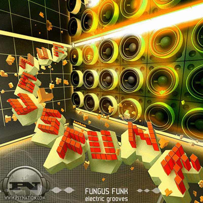 Fungus Funk - Electric Grooves