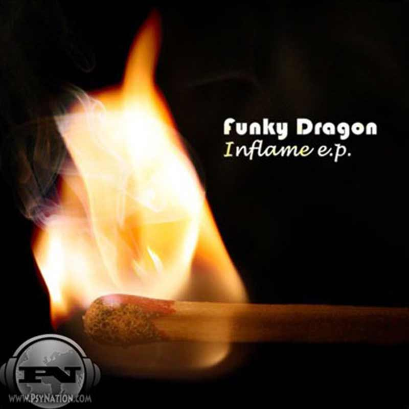Funky Dragon - Inflame EP