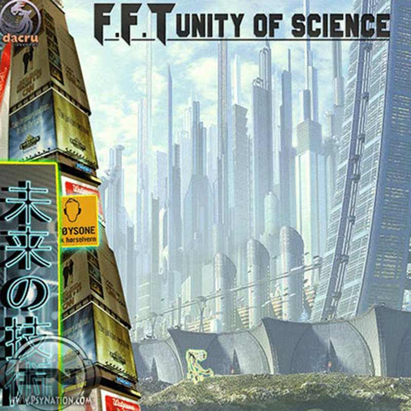 F.F.T - Unity Of Science