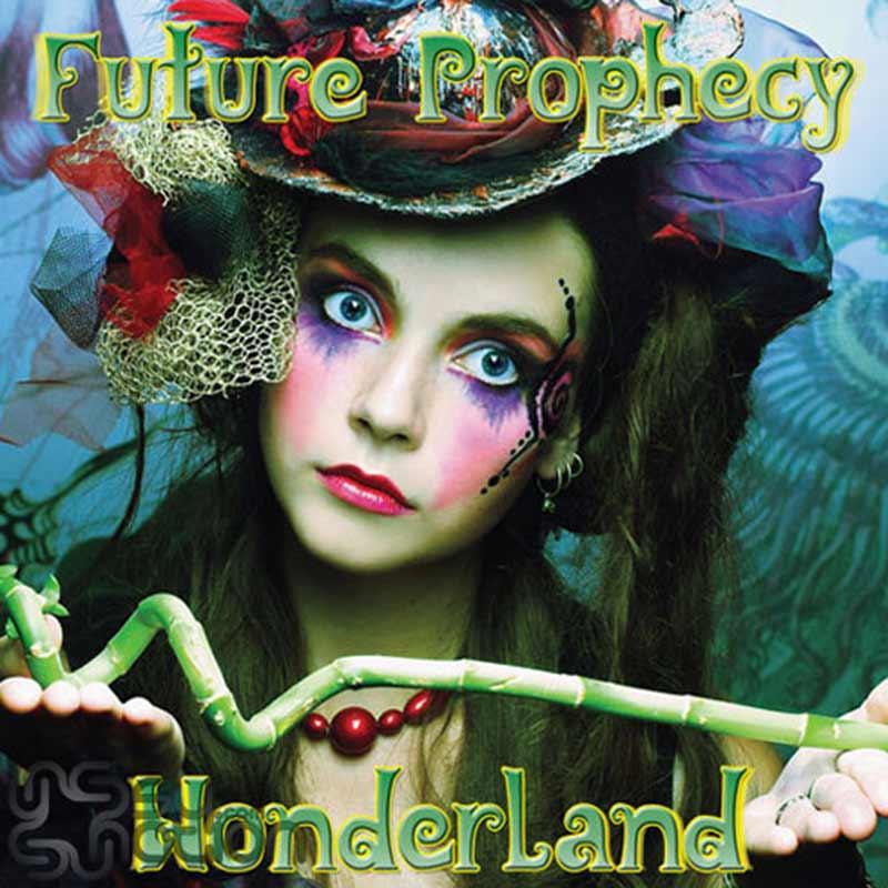Future Prophecy – Wonderland