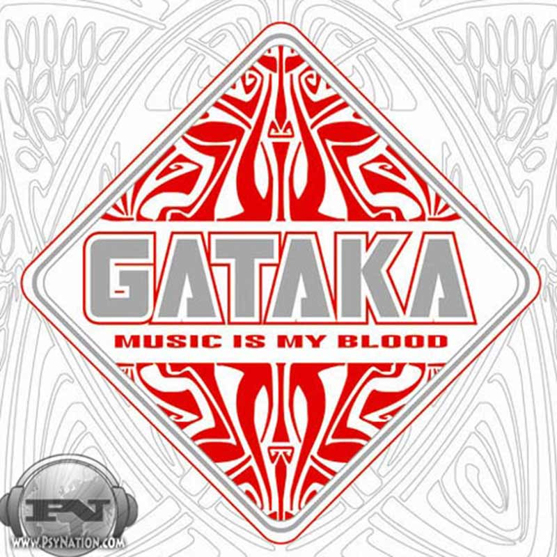 Gataka - Music Is My Blood