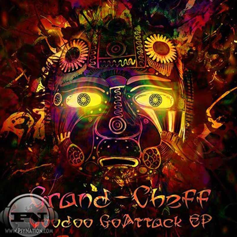 Grand Cheff - Voodoo GoAttack EP