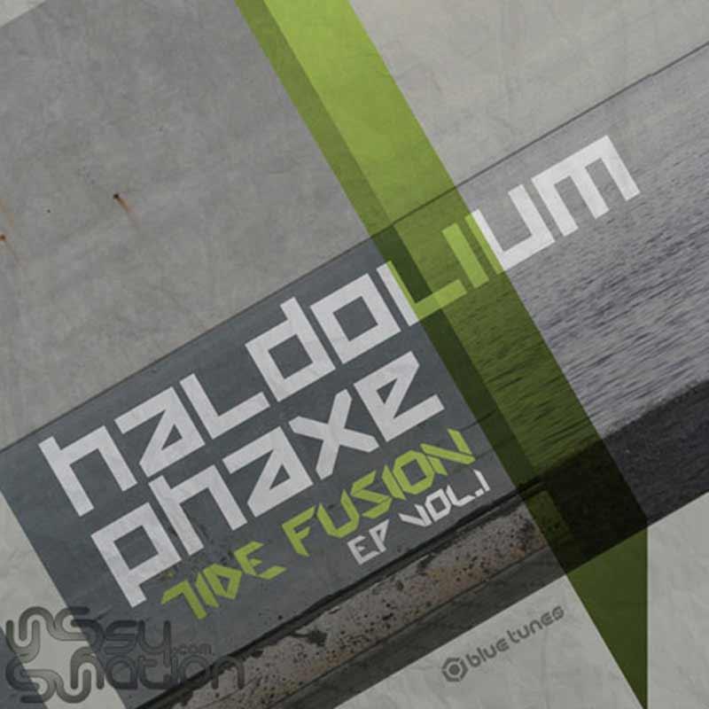 Phaxe & Haldolium - Tide Fusion EP Vol. 1