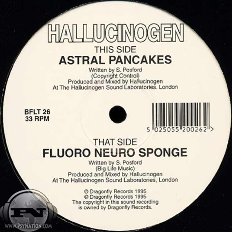 Hallucinogen - Astral Pancakes / Fluoro Neuro Sponge EP