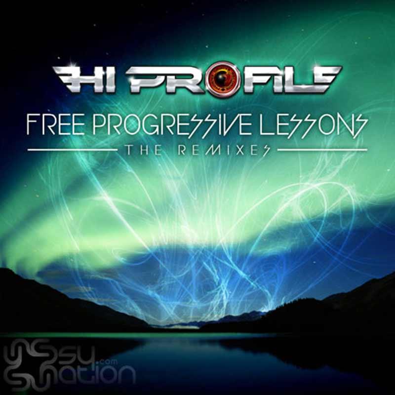 Hi Profile - Free Progressive Lessons: The Remixes