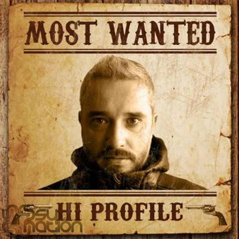 Hi Profile – Most Wanted