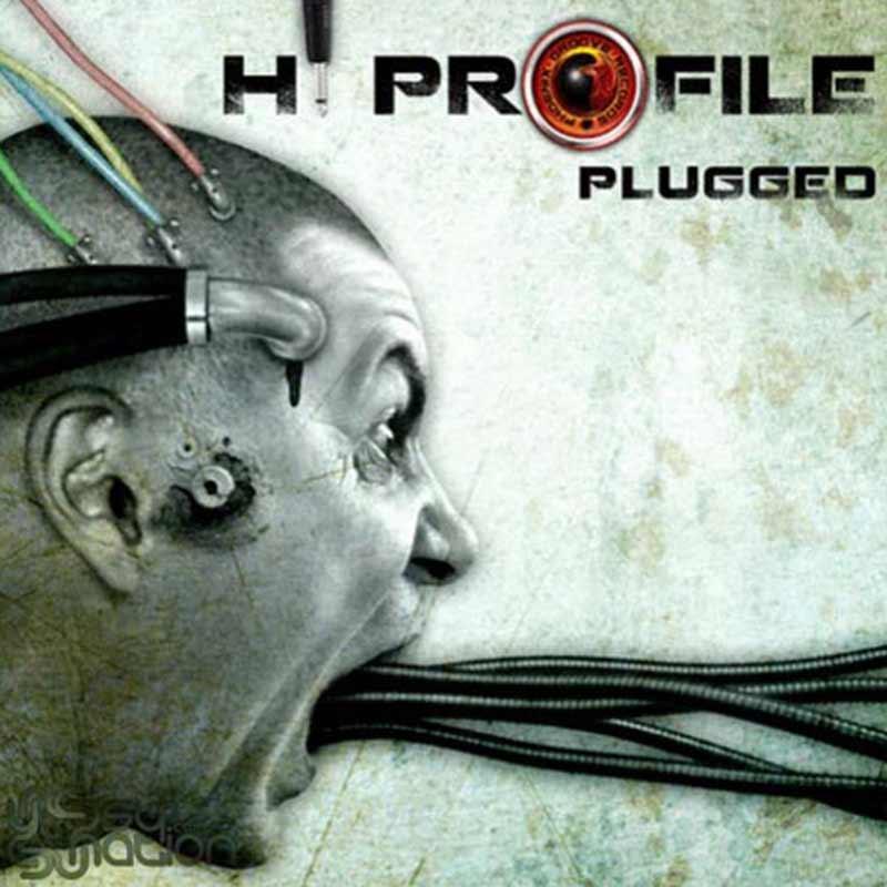 Hi Profile - Plugged