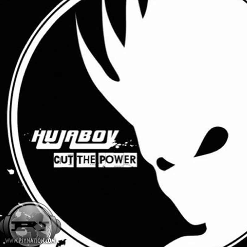 Hujaboy - Cut The Power