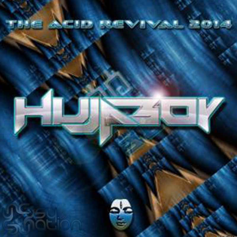 Hujaboy - The Acid Revival