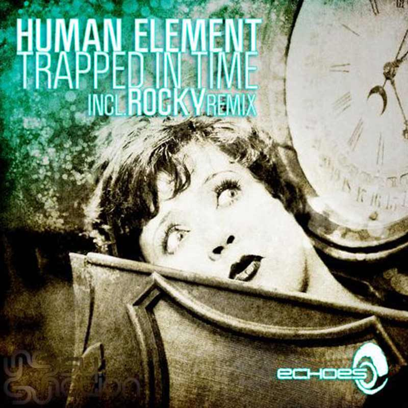 Human Element - Trapped In Time
