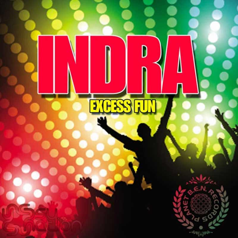 Indra – Excess Fun