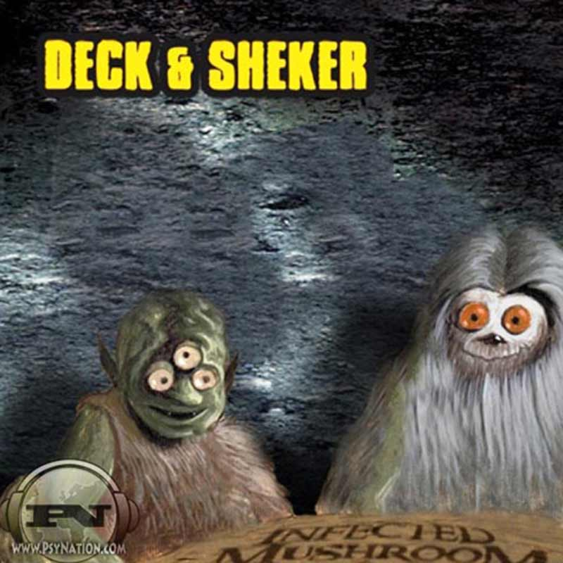 Infected Mushroom - Deck & Sheker EP