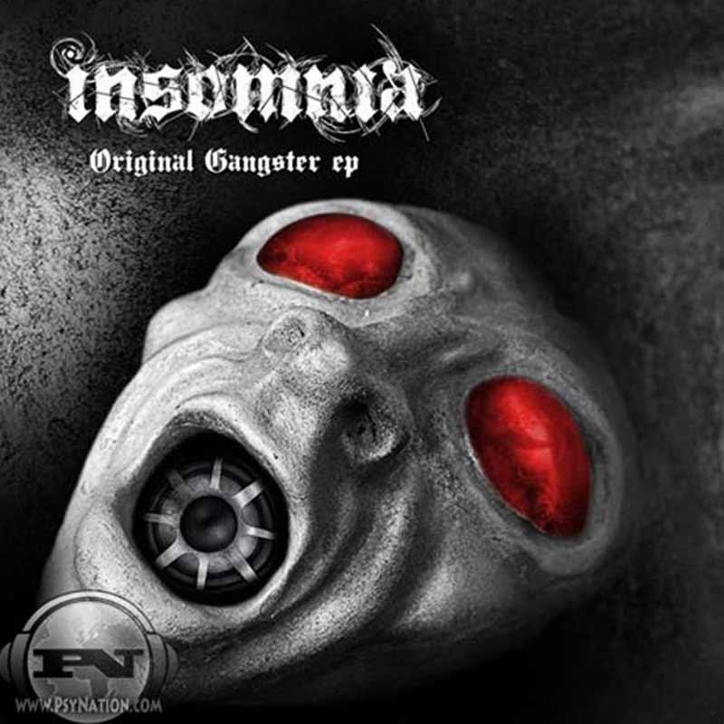 Insomnnia - Original Gangster EP