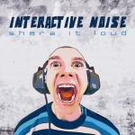 interactive-noise-share-it-loud