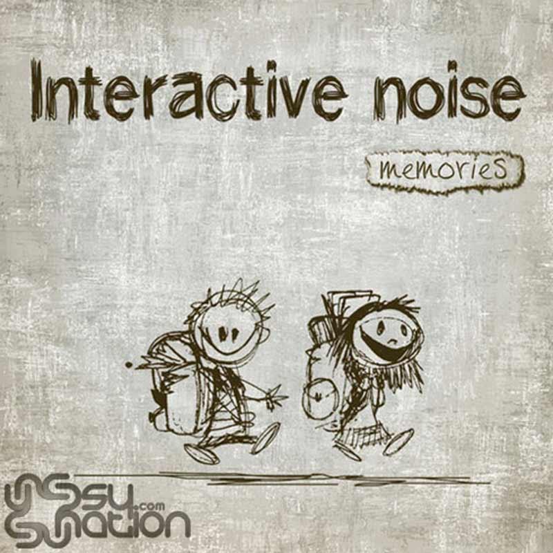 Interactive Noise – Memories